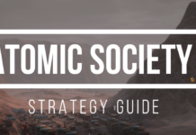 Atomic Society Strategy Guide